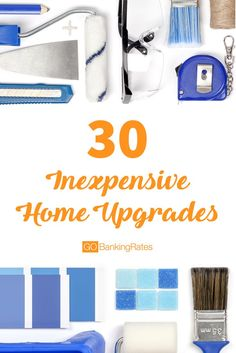 Click through to see 30 inexpensive ways you can upgrade your home without blowing your budget. A lot of DIY options!