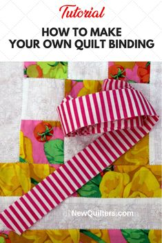 Tutorial showing you how to make your own quilt binding from fabric strips. Quilting For Beginners, Quilting Tips, Quilting Tutorials, Quilting Projects, Beginner Quilting, Quilt Binding Tutorial, Rag Rug Tutorial, Sewing Binding, Bias Binding