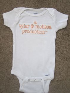 Production Baby Onesie Custom Colors/Wording by sweetdahliashop, $8.00...NOT for me, but for other Sweeties that we know that are making productions.