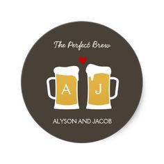 """""""the perfect brew"""" favor stickers-so cute for beer themed favors like nuts"""