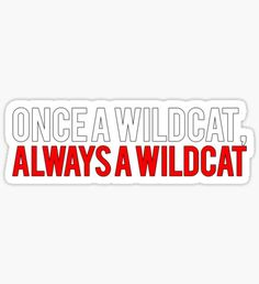 Once a Wildcat, Always a Wildcat Sticker