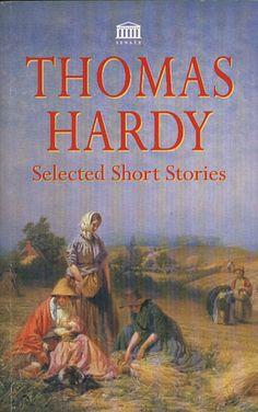 Selected Short Stories, Thomas Hardy, Senate, 1995, http://www.antykwariat.nepo.pl/selected-short-stories-thomas-hardy-p-14040.html
