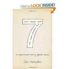 7: An Experimental Mutiny Against Excess Jen Hatmaker