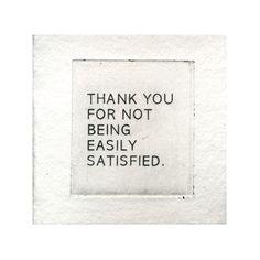 satisfied.