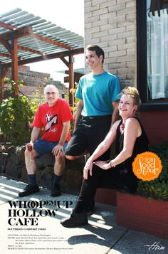 Owners of the Whoopemup Hollow Cafe in Waitsburg, Washington: Bryant Bader, Ross Stevenson and Valerie Mudry. Not pictured: Leroy Cunningham.