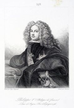 Philip V of Spain (1683-1746) Son of Louis, Grand Dauphin and Maria Anna Victoria of Bavaria. Husband to Maria Lusia of Savoy & Elisabeth Farnese