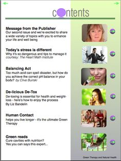 Issue 2: Today's stress is different... Rooibos detox... why human contact is so important  Green Therapy and Natural Health Magazine is an iPad magazine on the Apple Newsstand. You can get it here: http://itunes.apple.com/us/app/green-therapy-natural-health/id540564673?ls=1=8