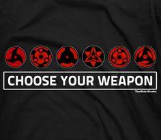 Sharingan choose your weapon - Anime Naruto Uchiha clan sasuke eye tee t-shirt. $15.25, via Etsy.
