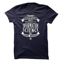 INFORMATION SCIENCE T-Shirt Hoodie Sweatshirts eue. Check price ==► http://graphictshirts.xyz/?p=104792