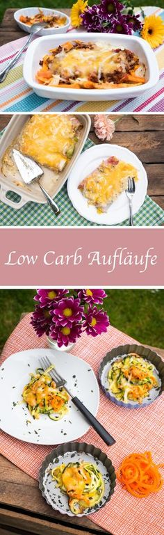 Low Carb Auflauf 3 mal anders