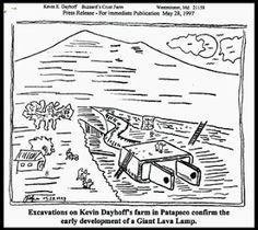 Kevin Dayhoff Art: May 28, 1997 Giant Lava Lamp discovered on Kevin Dayhoff's farm http://kevindayhoffart.blogspot.com/2013/12/may-28-1997-giant-lava-lamp-discovered.html