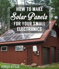 How to Make Solar Panels for Your Small Electronics | Energy and Power | DIY Solar Power Tutorials, Ideas and Tips at http://pioneersettler.com