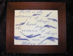 cross stitch bible verse Hebrews Faith, Faith is the substance of things hoped for the evidence of things not seen, Hebrews 11 1, Faith Is The Substance, Favorite Bible Verses, Cross Stitch Designs, Joyful, Primitive, God, Texture, Patterns