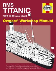 Haynes RMS Titanic Workshop Manual