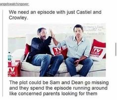 This would've been great butttt now Crowley is dead & so is Cas<<<< shhh ignore the minor details