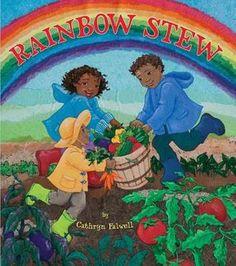 Rainbow Stew - Cathryn Falwell