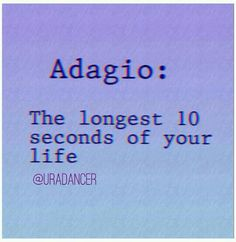 we complain about adagio but then theres that ridiculously fast stupid allegro that no one likes and the teacher makes you do it over and over again.