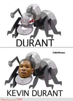 Durant in the NBA vs. Pokemon!  - http://weheartokcthunder.com/nba-funny-meme/durant-in-the-nba-vs-pokemon