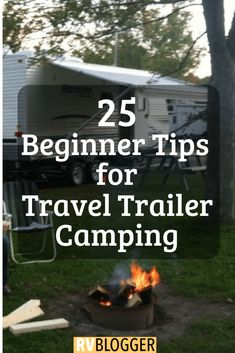 25 Beginner Tips for Travel Trailer Camping. 25 Beginner Tips for Travel Trailer Camping Camping Must Haves, Camping Ideas, Camping Hacks, Rv Camping Checklist, Rv Hacks, Camping Supplies, Camping Essentials, Go Camping, Outdoor Camping