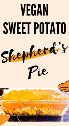 Vegan Sweet Potato Shepherd's Pie Recipe - Steph Social Easy Vegan Dinner, Vegan Dinner Recipes, Vegan Dinners, Meat Recipes, Real Food Recipes, Cooking Recipes, Healthy Recipes, Summer Drink Recipes, Drinks Alcohol Recipes