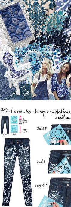 P.S.-I made this...Baroque Painted Jeans with @expresslife #ExpressJeans #PSIMADETHIS #DIY #Baroque
