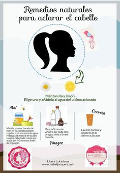 Remedios caseros para aclarar el cabello. #DIY #beauty #remedies #bellezanatural #recetasytrucosnaturales