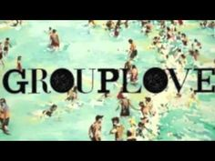 30 Day Song Challenge, A Song From Your Favorite Band - GROUPLOVE - Gold Coast