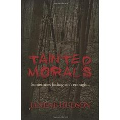 Tainted Morals [Paperback]  Click on the link for more information.  Like us on facebook.
