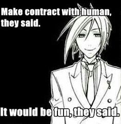 *sighs* Poor Sebby. Now he's stuck as a butler for all of eternity.