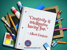 Once you have developed a core message for your exhibit, take some time to get creative with it. Creative and fun will draw a lot more attendees than dry and boring! (Please share this quote with others who need to get the message. Best Trade, Einstein Quotes, Experiential, Teamwork, Exhibit, Creative Inspiration, Infographics, Insight, Have Fun