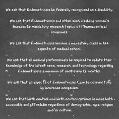 https://petitions.whitehouse.gov/petition/we-advocates-represented-endometriosis-awareness-campaign-require-following/6X0tqn5y If you love any of these ideas, please please sign the petition below! The petition ends May 17th, 2013. We have a long way to go so please share with your friends, families, and strangers on the street! This is OUR chance to make a difference!