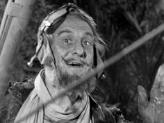 "Hans Conried as ""Wrongway Feldman"" on Gilligan's Island..."