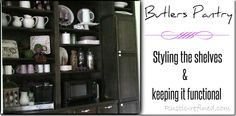 Styling shelves for a butlers pantry that serves both function and beauty. Plus a couple of amazing storage tips and tricks! Dish Storage, Butler Pantry, Kitchen Pantry, Organising, Storage Solutions, Clutter, Storage Organization, Kitchen Design, Kitchens