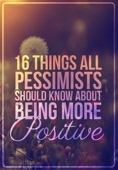 16 Genius Ways To Be Less Pessimistic - BuzzFeed News