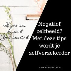 Heb je een negatief zelfbeeld? Wil je er zelf mee aan de slag om je onzekerheid te overwinnen en je gedachten op een positieve manier te leren beheersen? Self Care, Letter Board, Feel Good, Mindset, Anxiety, Psychology, Coaching, Mindfulness, Inspirational Quotes
