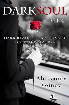 Dark Soul #4 by Aleksandr Voinov    Read