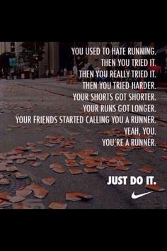 popular fitblr fitspo motivation inspiration run inspirational nike fit just do it fitness inspirational quotes fitspiration motivate runblr fit motivation Citation Motivation Sport, Fitness Motivation, Running Motivation, Fitness Quotes, Daily Motivation, Cross Country Motivation, Cross Country Quotes, Marathon Motivation, Cross Country Running