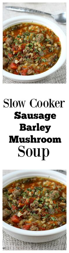 Slow cooker soup with sausage, barley and mushrooms. We used turkey sausage and it was so good. It has tons of flavor and it pretty healthy too. Perfect for a chilly evening.