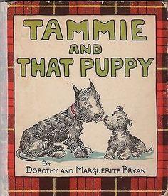 TAMMIE AND THAT PUPPY ~ VINTAGE CHILDREN'S BOOK SCOTTISH TERRIER DOG (08/15/2014)