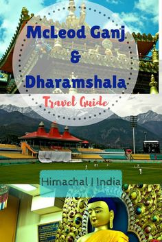 Travel Guide to McLeod Ganj & Dharamshala | Himachal | India. McLeod Ganj travel guide. Dharamshala travel guide. Top things to do in McLeod Ganj & Dharamshala. Things to do in McLeod Ganj.