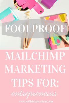 MailChimp Marketing Tips and Tricks for Entrepreneurs!