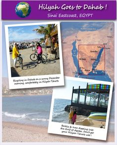 Hilyah spent two sunny days in the beautiful sea-side town of Dahab, Sinai, Egypt with Puan Balkis & her niece, Inaz in December 2010. Although Dahab is famous for its pristine waters and a favourite site for scuba-diving, Puan Balkis and Inaz were just happy to go bicycling round the town and dip their feet in the Gulf of Aqaba.   Join us at Hilyah Goes Places! & you may win 3 Hilyah Muslimah Tshirts! Visit http://www.hilyah.com/index.php?option=com_content=article=14=19 .