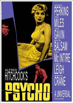 Movie poster for the Alfred Hitchcock movie starring Janet Leigh, Anthony Perkins and John Gavin.