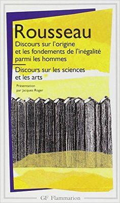 DISCOURS SUR L'ORIGINE ET FONDEMENTS INÉGALITÉ PARMI LES HOMMES/DISC.SUR LES SCIENCES ET LES ARTS: Amazon.com: JEAN-JACQUES ROUSSEAU: Books