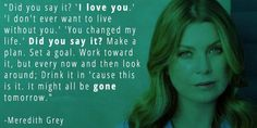 2. When Meredith Reminded Us To Show (And Tell) Our Loved Ones That We Care