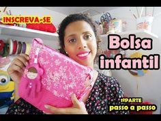 DIY Bolsa Infantil Passo a passo Parte 1 - YouTube                                                                                                                                                                                 Mais