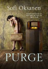 Purge, by Sofi Oksanen
