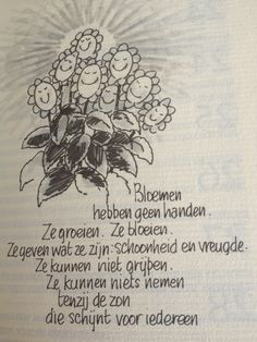 Phil Bosmans Bloemen Happy Flowers, Travelers Notebook, Poems, Drawings, Planners, Google, Quotes, Quotations, Poetry