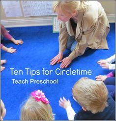 Ten tips for circletime in the preschool classroom from Teach Preschool--really one of the best things I have read about circle time Preschool Lessons, Preschool Learning, Early Learning, In Kindergarten, Preschool Activities, Circle Time Ideas For Preschool, Group Activities, Preschool Teacher Tips, Toddler Circle Time