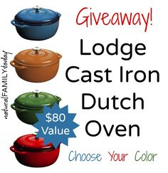 Lodge Cast Iron Dutch Oven Giveaway! #giveaway #win naturalfamilytoday.com